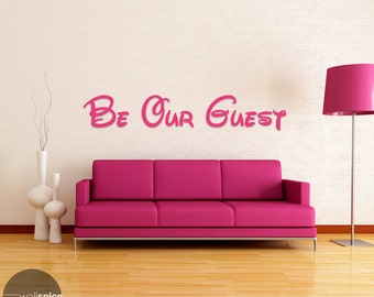 Be Our Guest Vinyl Wall Decal Sticker Disney Beauty And The Beast
