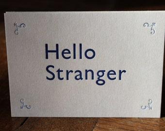 Hello Stranger Letterpress Postcard