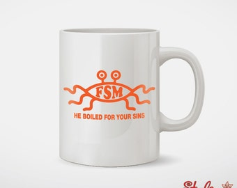 Flying Spaghetti Monster He Boiled For Your Sins FSM Coffee Mug