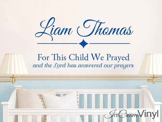 For This Child We Prayed Wall Decal Samuel 1:27 Name Personalized Wall Decal Scripture Monogram Custom Baby Boy Nursery Childrens Decor