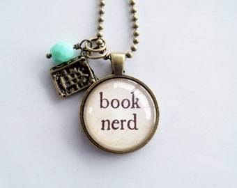 Book Nerd Necklace - Bibliophile Pendant - Custom Jewelry - Literary Jewelry - Book Lover Necklace - Gift For Author or Writer