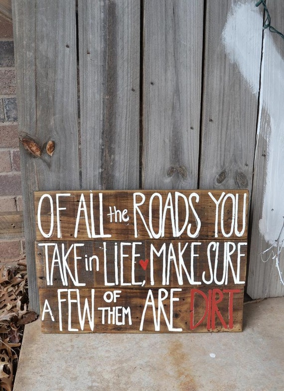 Items similar to reclaimed wood sign of all the roads you for Barnwood sign ideas