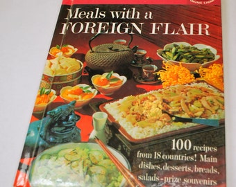Vintage Cookbook Meals with a Foreign Flair Better Homes and Gardens 1963