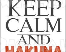 Keep Calm and Hakuna Matata Lion King Digital Iron on transfer clip art INSTANT DOWNLOAD DIY for Shirt