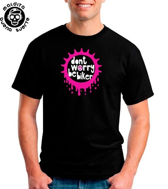 T-shirt MBS Dont worry be biker