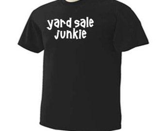 Yard Sale Junkie Treasure Hunter Garage Sale Hunting Hobby Activity T-Shirt