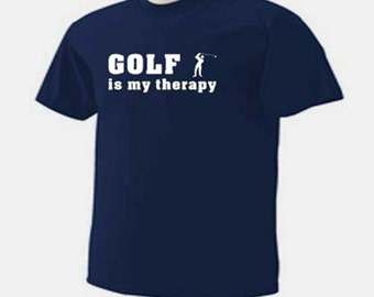 Golf Is My Therapy Golfing  Golfer Outdoor Sport T-Shirt