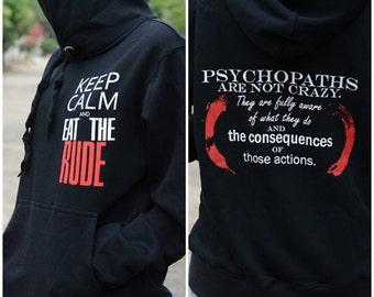 Keep Calm and EAT the RUDE Hannibal sweatshirt hoodie long sleeve