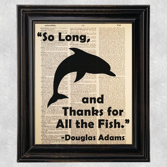 So long and thanks for all the fish douglas adams for Thanks for all the fish