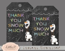 Frozen THANK YOU Tag. Frozen Favour Tag. Instant Download. Frozen Gift Tag Printable. Olaf Thank you Snow Much Tag. Olaf Favour Tag 013