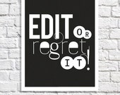 Edit Or Regret It Typographic Print Proofreading Poster Writer's Office Wall Art Editor Teacher Gift Writing Classroom Decor Grammar Police