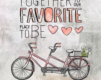 Together is our favorite place - choose your color- Beautifully textured cotton canvas art print. Order as an 8x10 11x14 or 16x20 size.