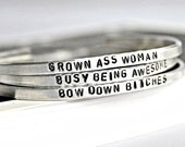 Adjustable bracelet, hand stamped, bangle bracelet, womens, inspirational jewelry, funny, for her, awesome, snarky, grumpy, bitches, bitter