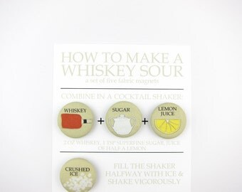 How to Make a Whiskey Sour: Set of 5 Fabric Magnets