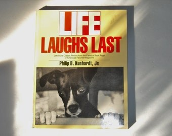 LIFE LAUGHS LAST, Life, Vintage Life Photographs, Humor, 1989  softcover edition, Funny Photos