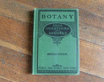 Vintage Book - 1001 Questions and Answers on Botany - Revised Edition (Rebecca Irwin Hindman - 1926)