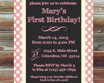 Chalkboard Polka Dot Theme Birthday Invitation - First Birthday Invitation for Girl - Girl 1st Birthday Invite - Pink First Birthday Invite