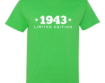 1943 Limited Edition Shirt 2018 Birthday 75th Birthday Turning 75 Born in 1943 Great Birthday Gift **Custom Name and Number** BD-394