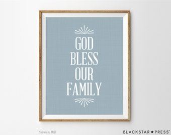 God Bless Our Family Print, Home Decor Print, Typography Art, Inspirational Print, Inspirational Home Decor, Wall Decor, Wall Art Print