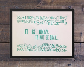 It Is Okay - Letterpress