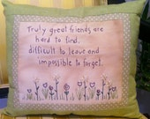 Inspirational Friendship Pillow - Hand Embroidered