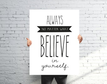 Printable Believe In Yourself Poster Large Inspirational Quote Digital Art Wall Decor Typography INSTANT DOWNLOAD