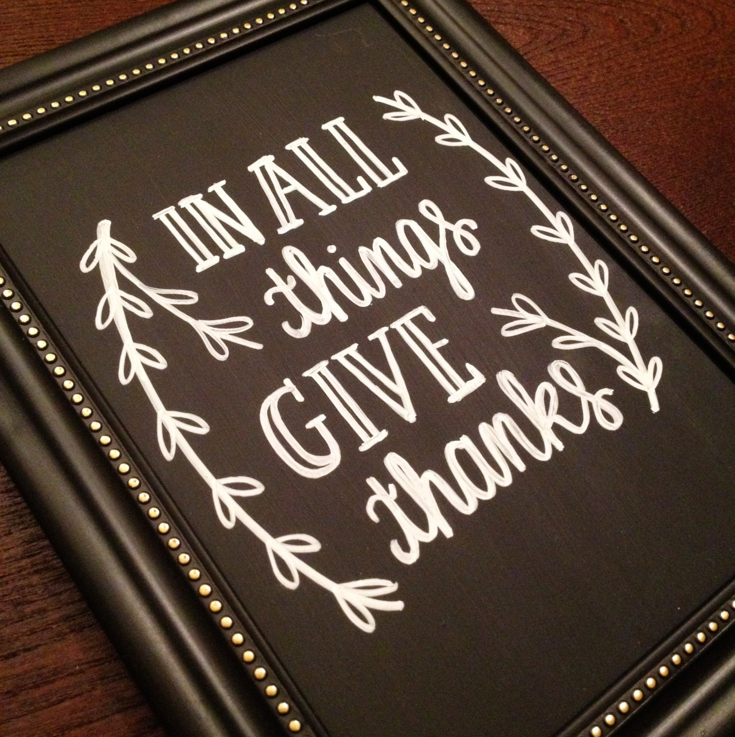 "Modern Calligraphy Chalkboard Sign // ""In All Things Give ..."