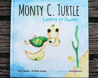 Monty C. Turtle Learns To Swim is a children's book written about an Australian Sea Turtle hatchling and his journey to learn to swim.