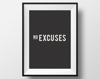 No excuses, inspirational quote, motivational quote, quote, fitness poster, digital art, instant download, typography print, gym poster