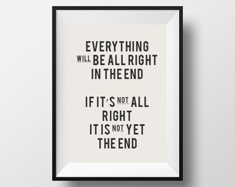 Everything will be alright, Inspirational Quote, Printable Art, Printable Typography, Printable Quote, Digital Download, Home Decor