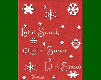 Let it Snow, INSTANT DOWNLOAD, Printable Holiday Decor, Christmas Wall Print