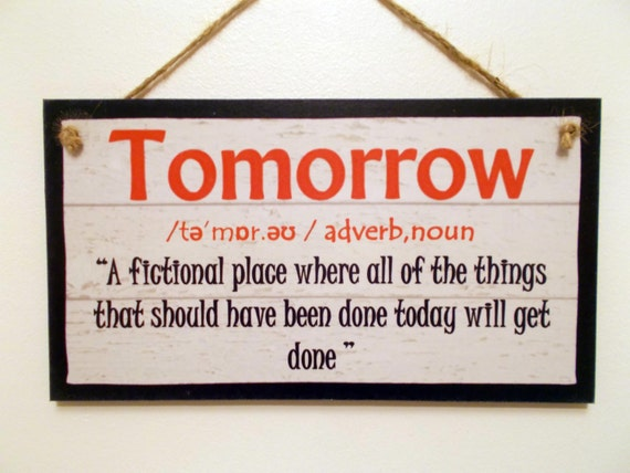 Wooden sign plaque definition tomorrow funny by dhshomeware - Plaque de finition ...