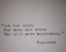 Napoleon - Hand Typed Typewriter Quote - Let her sleep......