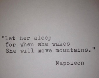 Napoleon - Hand Typed Typewriter Quote - Let her sleep......