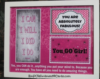 Positivity FRAMED PRINT You Are Absolutely Fabulous~You GO Girl~I Can I Will I Did I Do~ Pink, direct sellers team, Graduation, encourage