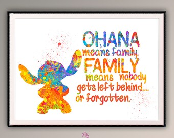 "Ohana Means Family, Family means nobody get left behind. quote from the movie ""Lilo and Stitch"" Watercolor art.Room Decor for children. A540"