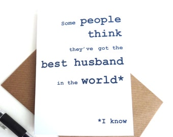 Funny Anniversary Card - Best Husband, Happy Birthday Husband Card, Free UK Postage, Birthday Card for Men