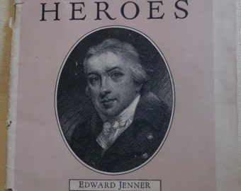 Health Heroes-Edward Jenner. Printed by Metropolitan Life Insurance Company 1926