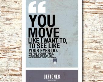 """Deftones- Lyric Quote 11x17"""""""