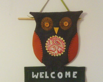 Owl Welcome wall hanging  13 1/2 h x 11 3/4 w