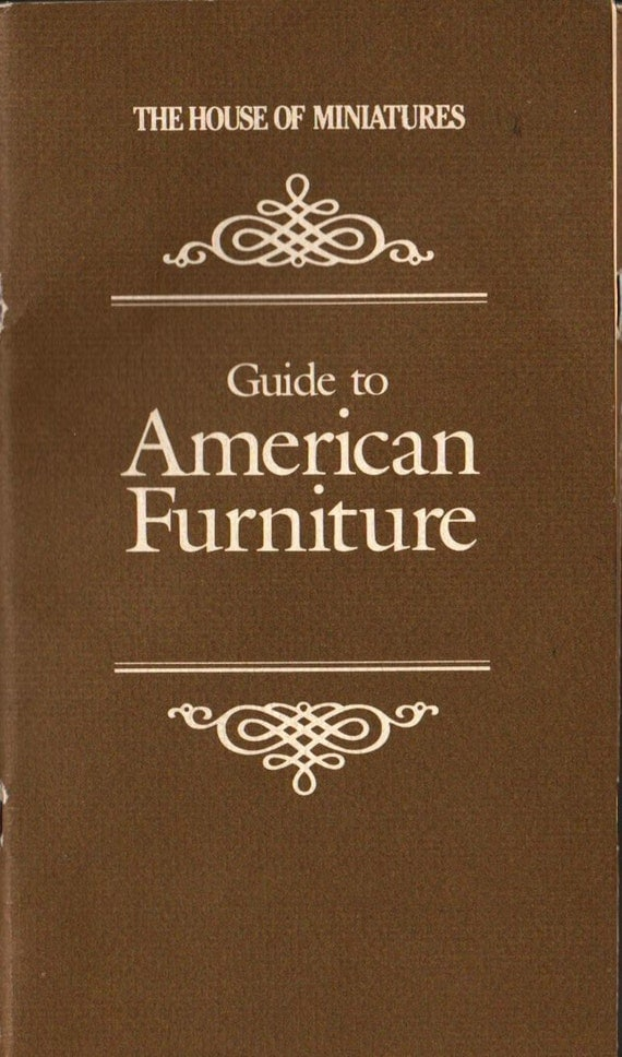 The House of Miniatures Guide to American Furniture - Madeleine Collins - 1983 - Vintage Book