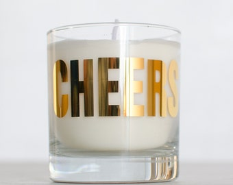 CHEERS! Candle - SPRUCE scent - Soy candle in reuseable screen printed rocks glass