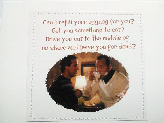 Christmas Vacation Quotes Leave You For Dead: Christmas Vacation Holiday Card. Clark And Cousin Eddie