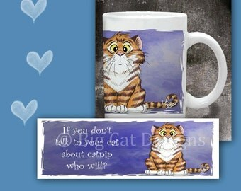 CAT MUG. Talk to your Cat about Catnip. bewildered orange Tabby Cat. Cat Coffee Mug