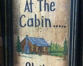 What happens Cabin stays at cabin sign framed art rustic decor hostess gift hand crafted