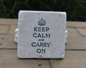 Keep Calm and Carry On Natural Stone Coasters. Set of 4. Hostess Gift, Housewarming