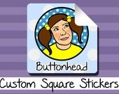 250 Bulk Stickers Custom Made - 1.5, 2, or 4 Inch