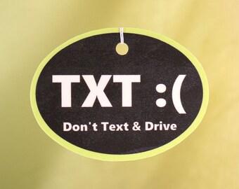 Don't Text And Drive Car Air Freshener, Horizontal