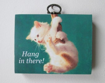 """Cute kitten """"Hang in there"""" wooden wall hanging"""
