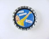 Funny Bottle Cap Fridge Magnet, Cute Fridge Magnet, Home & Living, Kitchen, Storage Hot Flashes